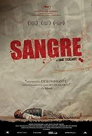 Sangre(2005) Poster - Movie Forum, Cast, Reviews