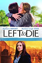 Left to Die (2012) Poster