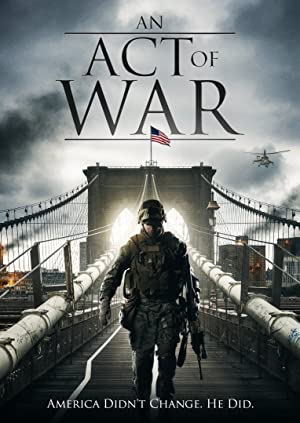 An Act of War (2015) Download on Vidmate