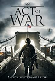 An Act of War Poster