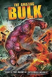 The Amazing Bulk(2012) Poster - Movie Forum, Cast, Reviews