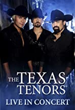 The Texas Tenors: Live in Concert