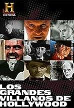 Hollywood's Greatest Villains