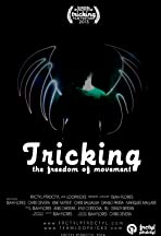 Tricking: The Freedom of Movement