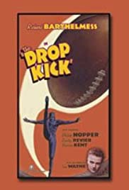 The Drop Kick (1927) Poster - Movie Forum, Cast, Reviews
