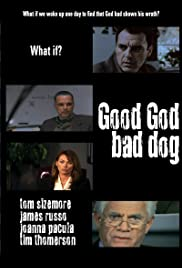 Good God Bad Dog Poster