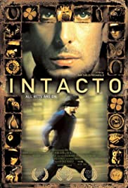 Intacto (2001) Poster - Movie Forum, Cast, Reviews