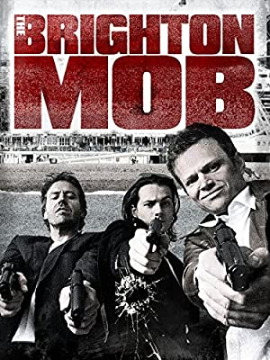 The Brighton Mob (2015)