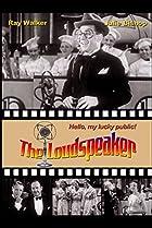 Image of The Loudspeaker