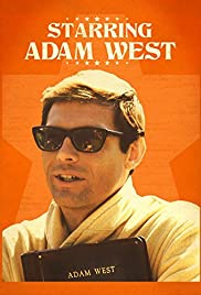 Starring Adam West (2013) Poster - Movie Forum, Cast, Reviews