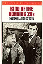 King of the Roaring 20's: The Story of Arnold Rothstein