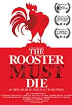 The Rooster Must Die