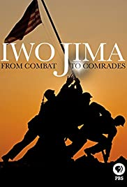 Iwo Jima: From Combat to Comrades Poster
