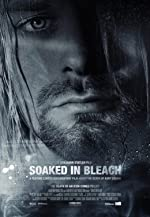 Soaked in Bleach(2015)
