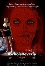 #whoisBeverly