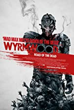 Wyrmwood: Road of the Dead(2015)