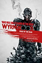 Image of Wyrmwood: Road of the Dead