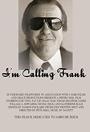 I'm Calling Frank Poster