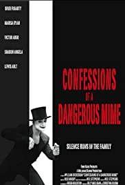 Confessions of a Dangerous Mime Poster