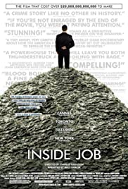 Inside Job (2010) Poster - Movie Forum, Cast, Reviews