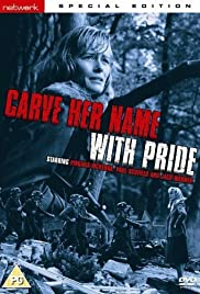Carve Her Name with Pride(1958) Poster - Movie Forum, Cast, Reviews