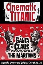 Image of Cinematic Titanic: Santa Claus Conquers the Martians