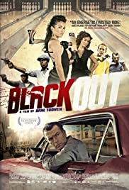 Black Out (2012) Poster - Movie Forum, Cast, Reviews