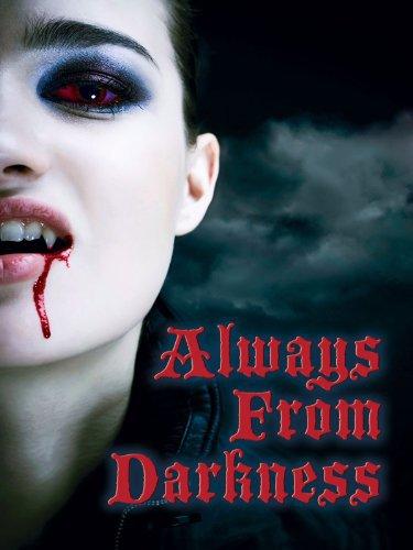 image Always from Darkness Watch Full Movie Free Online