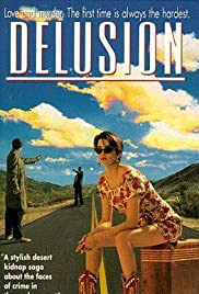 Delusion (1991) Poster - Movie Forum, Cast, Reviews
