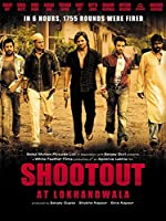 Shootout at Lokhandwala(2007)