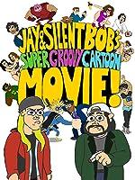 Jay and Silent Bob s Super Groovy Cartoon Movie(2013)