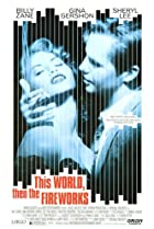 This World, Then the Fireworks (1997) Poster