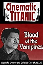 Image of Cinematic Titanic: Blood of the Vampires