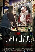 Image of I Am Santa Claus