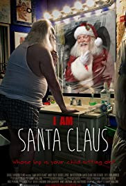 I Am Santa Claus (2014) Poster - Movie Forum, Cast, Reviews