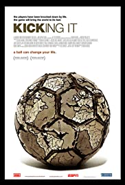 Kicking It (2008) Poster - Movie Forum, Cast, Reviews