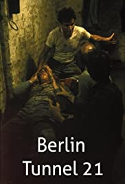 Berlin Tunnel 21 (1981) Poster - Movie Forum, Cast, Reviews