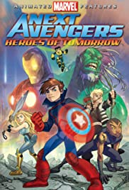 Next Avengers: Heroes of Tomorrow (2008) Poster - Movie Forum, Cast, Reviews