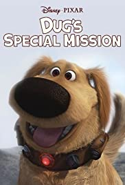 Dug's Special Mission (2009) Poster - Movie Forum, Cast, Reviews