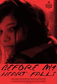 Before My Heart Falls Poster