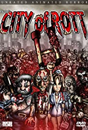 City of Rott (2006) Poster - Movie Forum, Cast, Reviews