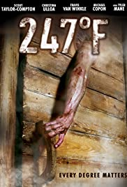 247°F (2011) Poster - Movie Forum, Cast, Reviews