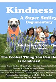 Kindness: A Super Smiley Dogumentary Poster