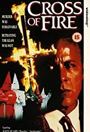 Cross of Fire (1989) Poster - Movie Forum, Cast, Reviews