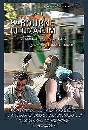 The Mel Bourne Ultimatum Poster