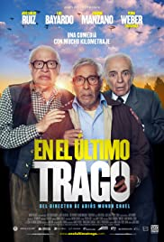 En el último trago (2014) Poster - Movie Forum, Cast, Reviews