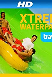 Xtreme Waterparks Poster