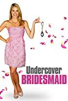 Image of Undercover Bridesmaid