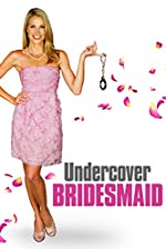 Undercover Bridesmaid(2012)
