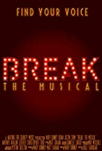 Primary image for Break: The Musical